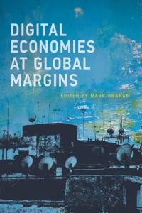 cover_of_digital_economies_at_global_margins_1